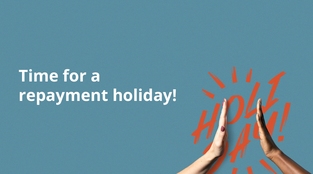 It's time for a business funding repayment holiday